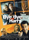 Bye Bye Harry